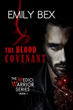 The Blood Covenant: Book One of The Medici Warrior Series