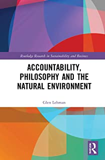 Accountability, Philosophy and the Natural Environment