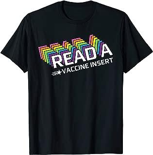 Read A Vaccine Insert T-Shirt