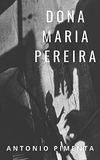 Dona Maria Pereira: Uma História de Matinta Pereira