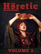 The Heretic Magazine - Volume 2