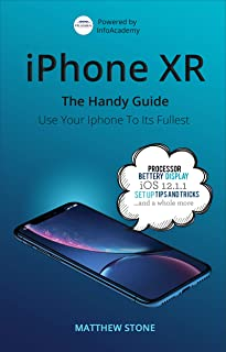 iPhone XR: The Handy Guide