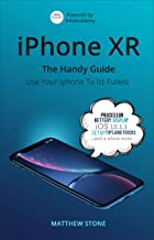 iPhone XR: The Handy Guide (English Edition