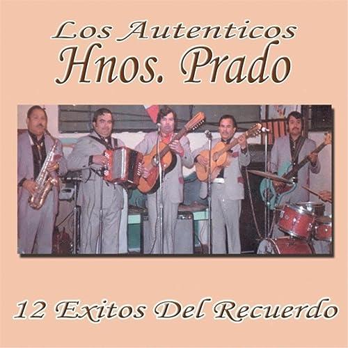 Dos Cartas Marcadas by Los Autenticos Hnos. Prado on Amazon ...