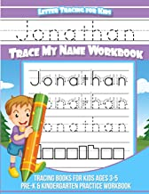 Jonathan Letter Tracing for Kids Trace my Name Workbook: Tracing Books for Kids ages 3 - 5 Pre-K & Kindergarten Practice Workbook