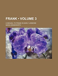 Frank (Volume 3); A Sequel to Frank in Early Lessons