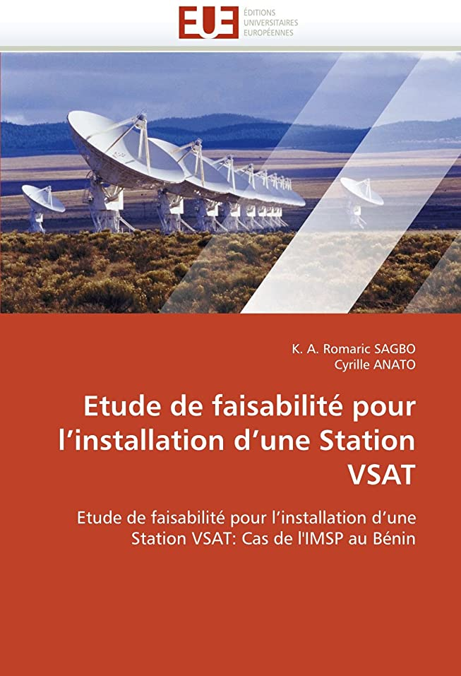 ミニ買い手プロットEtude de Faisabilité Pour l''installation d''une Station Vsat (Omn.Univ.Europ.)