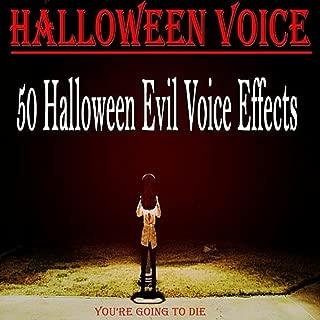 50 Halloween Evil Voice Effects