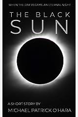 The Black Sun Kindle Edition