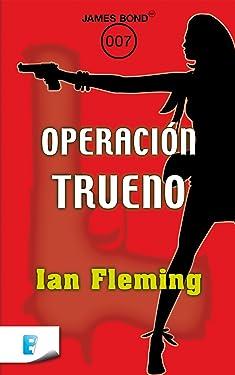 Operación trueno (Spanish Edition)