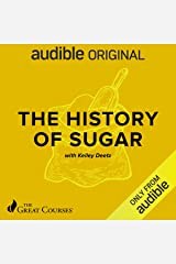 The History of Sugar Audible Audiobook