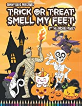 Sunny Days Presents Trick or Treat Smell My Feet