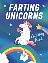 Farting Unicorns - Coloring Book: Magical Creatures With Excessive Flatulence