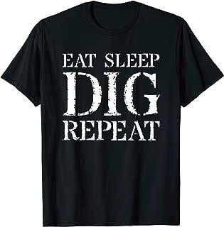 Backhoe Excavator Dig T Shirt For Back Hoe Operators