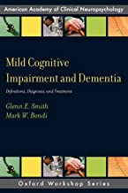 Mild Cognitive Impairment and Dementia: Definitions, Diagnosis, and Treatment (AACN Workshop Series)