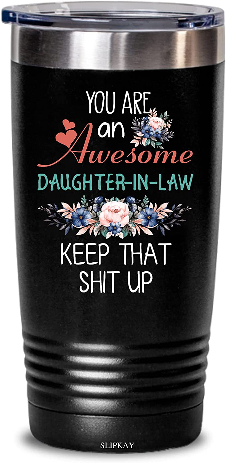 You Are An Awesome Daughter-in-law Keep Up Max 55% OFF Tumbler 20o That Popular popular Shit