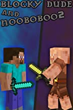 The Story of Steve and Adventurous Piglin: A crossover book by Blocky Dude and Nooboboo2!