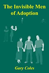 Invisible Men of Adoption Kindle Edition