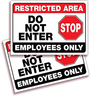 iSYFIX Restricted Area, Do Not Enter, Employees Only Signs Stickers – 2 Pack 10x7 Inch – Premium Self-Adhesive Vinyl, Lami...