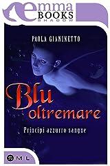 Blu oltremare (Principi azzurro sangue #3.5) Formato Kindle