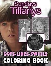 Sundays At Tiffanys Dots Lines Swirls Coloring Book: Collection Sundays At Tiffanys Diagonal-Dots-Swirls Activity Books Fo...