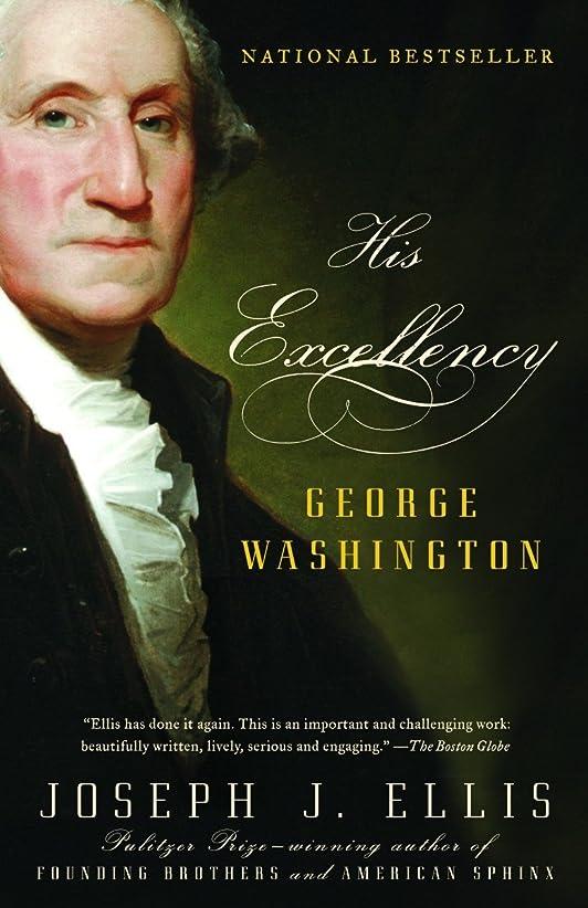 保証する元気特異なHis Excellency: George Washington (Vintage)