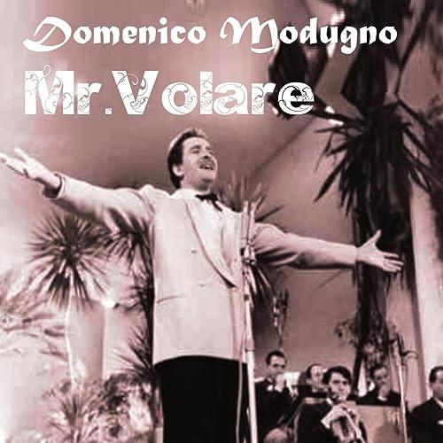 Mr. Volare