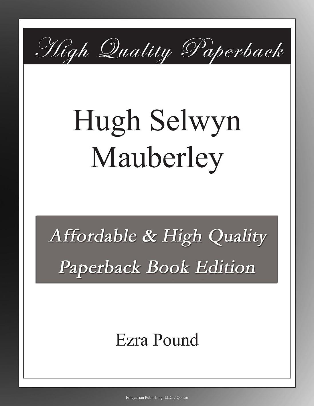 傷跡拾ううがい薬Hugh Selwyn Mauberley