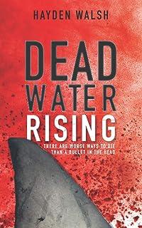 Dead Water Rising