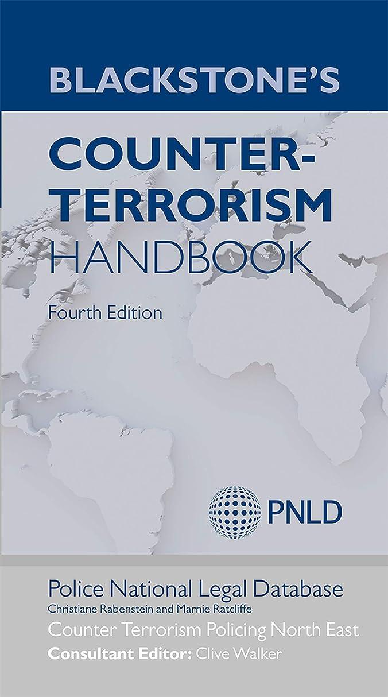チューブ死んでいるきつくBlackstone's Counter-Terrorism Handbook (English Edition)