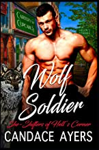 Wolf Soldier (She-Shifters of Hell's Corner)