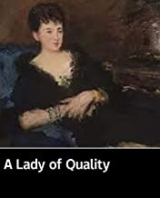 Illustrated A Lady of Quality: 100 classic novels