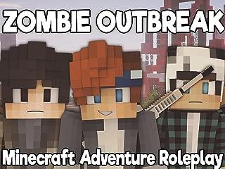 Clip: Zombie Outbreak (Minecraft Adventure Roleplay)