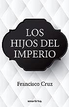 Los hijos del imperio (Spanish Edition)
