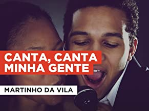 Canta, canta minha gente in the Style of Martinho da Vila