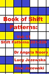 Book of Shift Patterns Vol:11 Kindle Edition