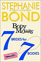 7 Brides for 7 Bodies (A Body Movers Novel)