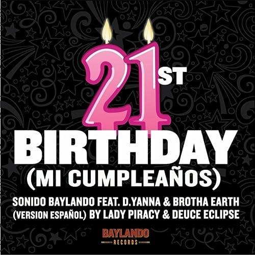 21st Birthday (Mi Cumpleaños) de Sonido Baylando en Amazon ...