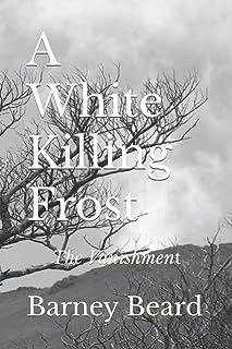 A White Killing Frost: The Vanishment