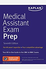 Medical Assistant Exam Prep: Your All-in-One Guide to the CMA & RMA Exams (Kaplan Medical Assistant) Kindle Edition