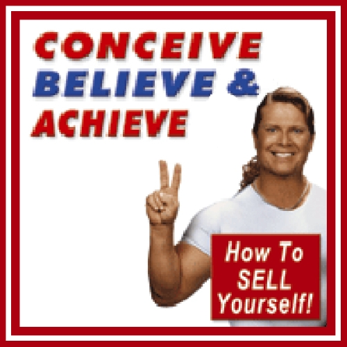 Conceive, Believe, and Achieve  By  cover art
