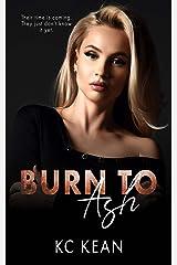 Burn To Ash Kindle Edition