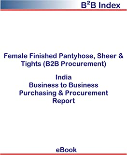 Female Finished Pantyhose, Sheer & Tights (B2B Procurement) in India: B2B Purchasing + Procurement Values