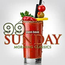 99 Must-Have Sunday Morning Classics