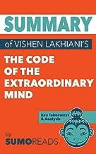 Summary of Vishen Lakhiani's The Code of the Extraordinary Mind: Key Takeaways & Analysis