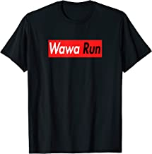 Novelty Wawa Run Novelty Wear, I speak WAWA Tee T-Shirt