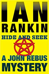 Hide and Seek: An Inspector Rebus Mystery (Inspector Rebus series Book 2) Kindle Edition