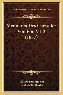 Memoiren Des Chevalier Von Eon V1-2 (1837)