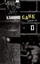 Cake: A Novel