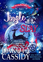 Jingle all the Slay: A Witchy Christmas Cozy Mystery (Marshmallow Hollow Mysteries Book 1)